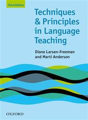 Techniques and Principles in Language Teaching 3rd Edition,0194423603,9780194423601