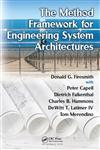The Method Framework for Engineering System Architectures,1420085751,9781420085754