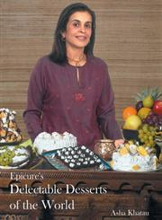 Epicure's Delectable Desserts of the World 1st Reprint,8179912280,9788179912287