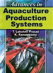Advances in Aquaculture Production Systems,8183423264,9788183423267