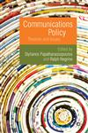 Communications Policy Theories and Issues,023022458X,9780230224582