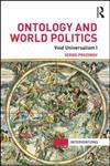 Ontology and World Politics Void Universalism I 1st Edition,0415840244,9780415840248