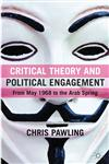 Critical Theory And Political Engagement From M y 1968 To The r b Spring,0230275656,9780230275652