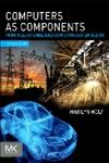 Computers as Components Principles of Embedded Computing System Design 3rd Edition,938126984X,9789381269848