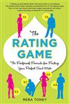 The Rating Game The Foolproof Formula for Finding Your Perfect Soul Mate,0312383983,9780312383985