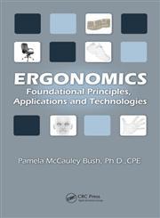 Ergonomics Foundational Principles, Applications, and Technologies,1439804451,9781439804452