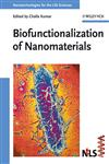 Nanotechnologies for the Life Sciences 10 Vols.,352731301X,9783527313013