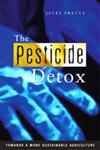 The Pesticide Detox Towards a More Sustainable Agriculture,1844071413,9781844071418