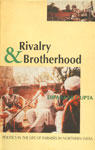 Rivalry and Brotherhood Politics in the Life of Farmers in Northern India,0195641019,9780195641011