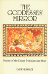 The Goddesses' Mirror Visions of the Divine from East and West 1st Indian Edition,8170304512,9788170304517