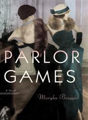 Parlor Games A Novel Unabridged Edition,0449806693,9780449806692