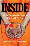 Inside Life Behind Bars in America,0312343507,9780312343507