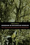 Freedom in Entangled Worlds West Papua and the Architecture of Global Power,082235134X,9780822351344