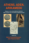 Athens, Aden, Arikamedu Essays on the Interrelations between India, Arabia and the Eastern Mediterranean,8173040796,9788173040795
