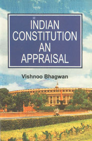 Indian Constitution An Appraisal Thoroughly Revised Edition,8170433975,9788170433972