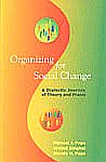 Organizing for Social Change A Dialectic Journey of Theory and Praxis 3rd Printing,0761934359,9780761934356