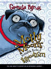 Molly Moon's Incredible Book of Hypnotism,0060514094,9780060514099