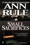 Small Sacrifices A True Story of Passion and Murder,0451166604,9780451166609