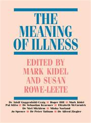 The Meaning of Illness,0415001919,9780415001915