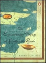 The Extraordinary Voyage of Pytheas the Greek,0142002542,9780142002544