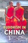 Buddhism in China 1st Published,818764477X,9788187644774