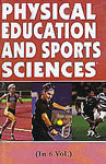 Physical Education and Sports Sciences 6 Vols.,8178795744,9788178795744