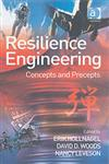 Resilience Engineering Concepts and Precepts,0754646416,9780754646419