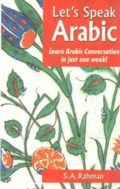 Let's Speak Arabic Learn Arabic Conversation in Just One Week!,8187570776,9788187570776