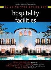 Building Type Basics for Hospitality Facilities,0471369446,9780471369448