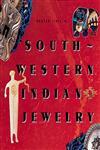 Southwestern Indian Jewelry,1558592822,9781558592827