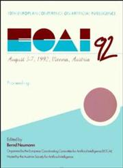 ECAI 92 10th European Conference on Artificial Intelligence,0471936081,9780471936084