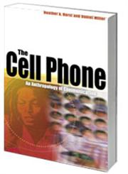 The Cell Phone An Anthropology of Communication,184520400X,9781845204006