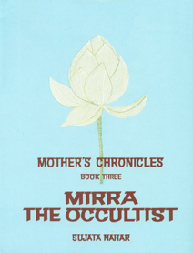 Mother's Chronicles, Book Three Mirra the Occultist 1st Edition,2902776217,9782902776214