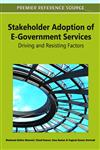 Stakeholder Adoption of E-Government Services Driving and Resisting Factors,1609606019,9781609606015
