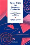 Voices from the Language Classroom,0521559049,9780521559041