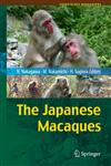 The Japanese Macaques 1st Edition,4431538852,9784431538851