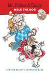 Mr. Putter Tabby Walk the Dog,0152008918,9780152008918
