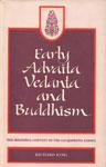 Early Advaita Vedanta and Buddhism The Mahayana Context of the Gaudapadiya-karika 1st Indian Edition,8170305586,9788170305583