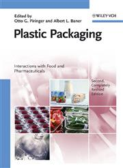 Plastic Packaging Interactions with Food and Pharmaceuticals 2nd Completely Revised Edition,3527314555,9783527314553