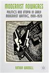 Modernist Nowheres Politics And Utopia In Early Modernist Writing, 1900-1920,023027899X,9780230278998