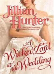 A Wicked Lord at the Wedding A Novel Original Edition,0345503945,9780345503947
