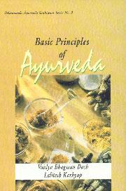 Basic Principles of Ayurveda Based on Ayurveda Saukhyam of Todarananda,8170222575,9788170222576