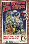 Keep Watching the Skies! American Science Fiction Movies of the Fifties,0786442301,9780786442300
