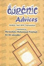 Qur'anic Advices Selections from the Holy Quran of Guides for a Better Way of Life : Arabic Text with Translation 7th Edition,8171510248,9788171510245