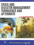 Crisis and Disaster Management Turbulence and Aftermath 1st Edition, Reprint,812241592X,9788122415926