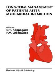 Long-Term Management of Patients After Myocardial Infarction,0898383528,9780898383522