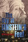 The Sky at Einstein's Feet,0387261303,9780387261300