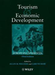 Tourism and Economic Development European Experience 3rd Edition,0471983160,9780471983163