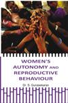Women's Autonomy and Reproductive Behaviour,8178358042,9788178358048