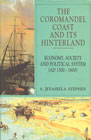 The Coromandel Coast and its Hinterland Economy, Society and Political System, A.D. 1500-1600 1st Edition,8173040761,9788173040764